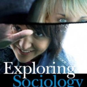 Exploring Sociology A Canadian Perspective, 1st Edition: Ravelli Test Bank