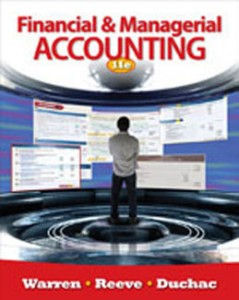 Financial and Managerial Accounting, 11th Edition: Warren Test Bank