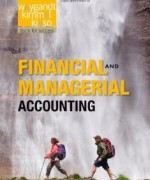 Financial and Managerial Accounting 1st Edition Weygandt Test Bank