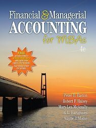 Financial and Managerial Accounting for MBAs 4th Edition Easton Test Bank