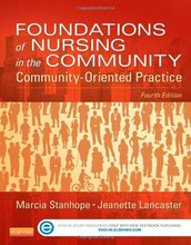 Test Bank for Foundations of Nursing in the Community Community-Oriented Practice Stanhope 4th Edition