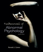 Fundamentals of Abnormal Psychology, Seventh Edition: Ronald J. Comer Test Bank