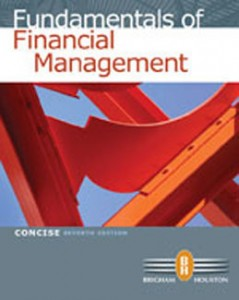 Fundamentals of Financial Management Concise Edition, 7th Edition: Brigham Test Bank