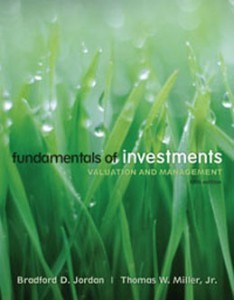 Fundamentals of Investments Valuation and Management, 5th Edition: Jordan Test Bank