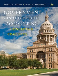 Government and Not for Profit Accounting Concepts and Practices, 5th Edition: Granof Test Bank