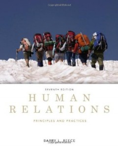 Human Relations Principles and Practices, 7th Edition : Reece Test Bank