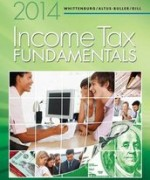 Test Bank for Income Tax Fundamentals 2014 Whittenburg 32nd Edition , Chapters 1-5, 7-12