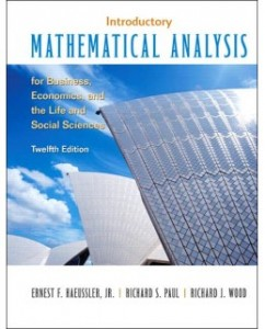 Introductory Mathematical Analysis, 12th Edition: Ernest F. Haeussler Test Bank