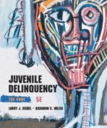 Juvenile Delinquency The Core, 5th Edition : Siegel Test Bank