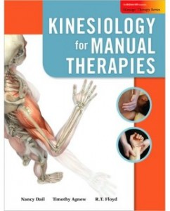Kinesiology for Manual Therapies, 1st Edition: Nancy W. Dail Test Bank