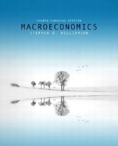 Macroeconomics, 4th Canadian Edition : Williamson Test Bank