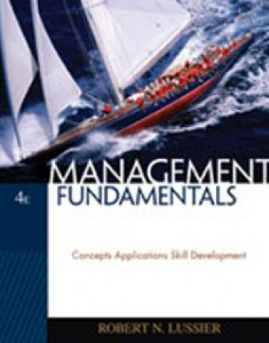 Management Fundamentals Concepts Applications Skill Development, 4th Edition: Lussier Test Bank