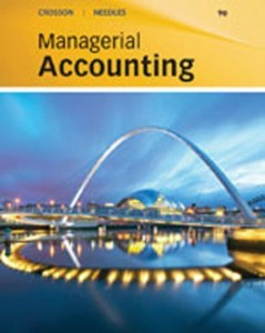 Managerial Accounting, 9th Edition: Crosson Test Bank