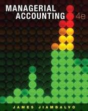Test Bank for Managerial Accounting Jiambalvo 4th Edition
