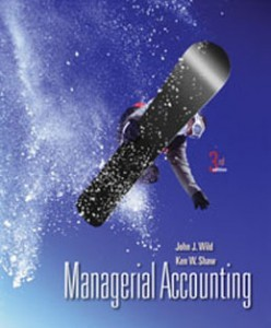 Managerial Accounting, 3rd Edition: Wild Test Bank