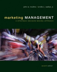 Marketing Management A Strategic Decision Making Approach, 7th Edition: Mullins Test Bank