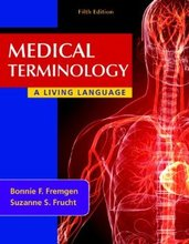 Test Bank for Medical Terminology A Living Language Fremgen 5th Edition