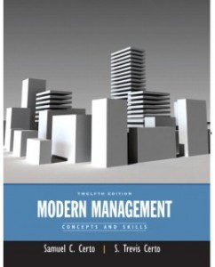 Modern Management: Concepts and Skills, 12th Edition: Samuel C. Certo Test Bank