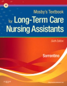 Mosbys Textbook for Long Term Care Nursing Assistants, 6th Edition: Sorrentino Test Bank