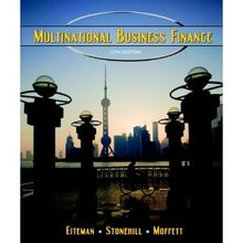 Test Bank for Multinational Business Finance Eiteman 12th Edition