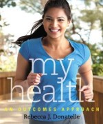 My Health An Outcomes Approach: Donatelle Test Bank