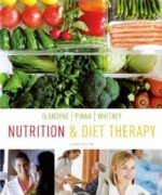 Nutrition and Diet Therapy, 8th Edition : DeBruyne Test Bank