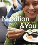 Nutrition and You Core Concepts: Blake Test Bank