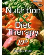 Nutrition & Diet Therapy, 10th Edition: Ruth A. Roth Test Bank
