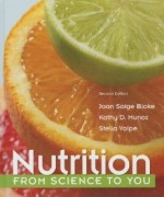 Nutrition From Science to You, 2nd Edition : Blake Test Bank