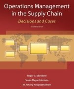 Operations Management in the Supply Chain Decisions and Cases Schroeder 6th Edition Solutions Manual