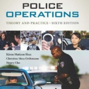 Police Operations Theory and Practice, 6th Edition : Hess Test Bank
