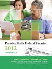 Prentice Hall's Federal Taxation 2012 Individuals Pope Anderson Kramer 25th Edition Solutions Manual
