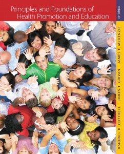Principles and Foundations of Health Promotion and Education, 5th Edition : Cottrell Test Bank