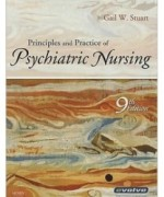 Principles and Practice of Psychiatric Nursing, 9th Edition: Gail W. Stuart Test Bank