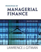 Principles of Managerial Finance Gitman 12th Edition Solutions Manual