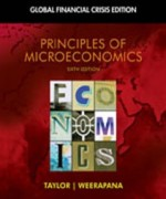 Principles of Microeconomics Global Financial Crisis Edition, 6th Edition: Taylor Test Bank