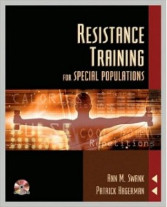 Resistance Training For Special Populations, 1st Edition: Ann Marie Swank Test Bank