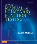 Ruppels Manual of Pulmonary Function Testing, 10th Edition : Mottram Test Bank