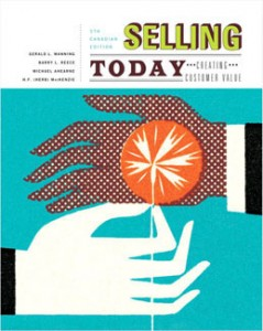 Selling Today Creating Customer Value, 5th Canadian Edition: Manning Test Bank