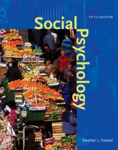 Social Psychology, 5th Edition : Franzoi Test Bank
