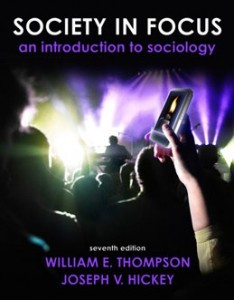 Society in Focus An Introduction to Sociology, 7th Edition: Thompson Test Bank