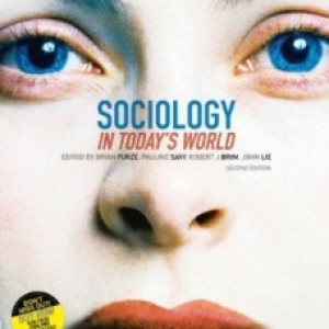 Sociology in Todays World, 2nd Edition : Furze Test Bank