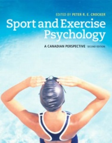 Sport and Exercise Psychology A Canadian Perspective, 2nd Edition: Crocker Test Bank