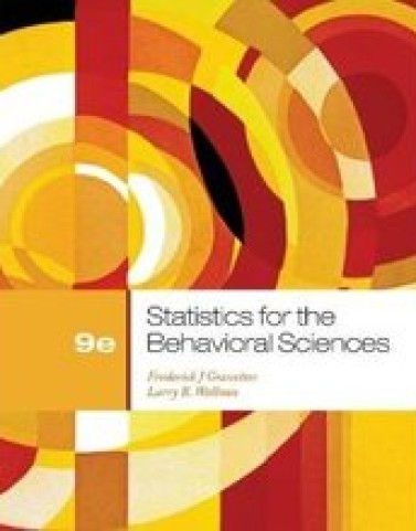 Statistics for the Behavioral Sciences Gravetter 9th Edition Solutions Manual