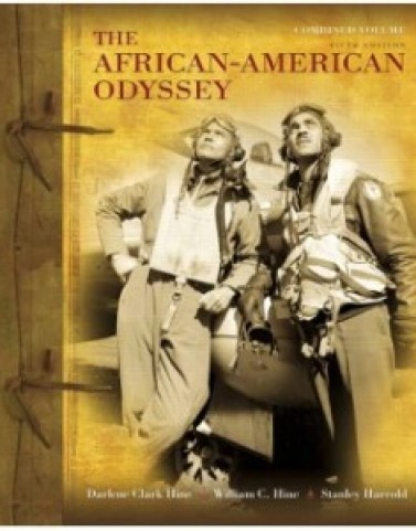 The African American Odyssey, 5th Edition: Darlene C. Hine Test Bank