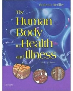 The Human Body in Health and Illness, 3rd Edition: Barbara Herlihy Test Bank