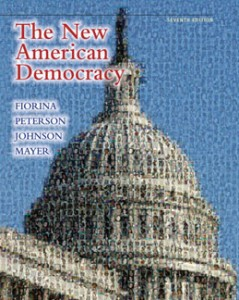 The New American Democracy, 7th Edition: Fiorina Test Bank