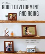 Test Bank for Adult Development and Aging Cavanaugh 7th Edition