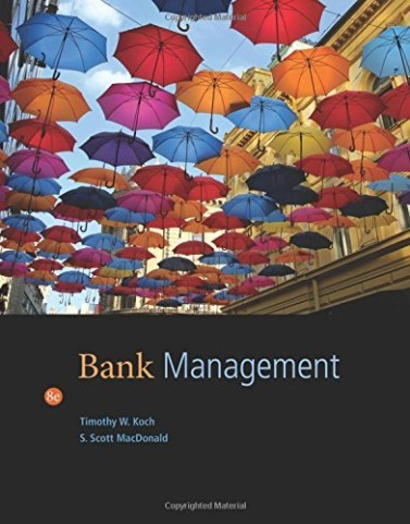 Bank Management Koch 8th Edition Solutions Manual