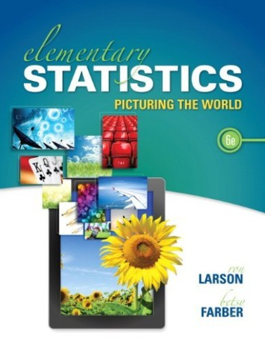 Elementary Statistics: Picturing the World Larson 6th Edition Solutions Manual